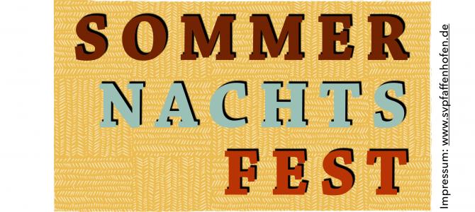 NEU: Sommernachtsfest am 7. Juli 2018